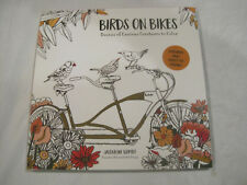 Birds on Bikes Adult Coloring Book byJacqueline Schmidt~New~Free Ship~LBDLW