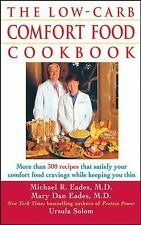 The Low-Carb Comfort Food Cookbook by Solom, Ursula, Eades, Mary Dan, Eades, Mi