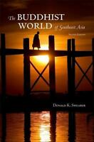 Religious Studies: The Buddhist World of Southeast Asia by Donald K. Swearer