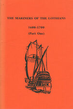 MARINERS OF THE LOTHIANS 1600-1700 (Part One + Two)