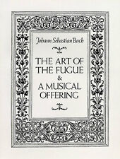 JS Bach The Art Of The Fugue And A Musical Offering Sheet Music Book