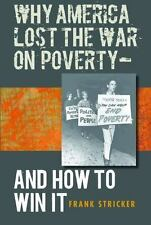 Why America Lost the War on Poverty--And How to Win It-ExLibrary