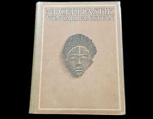 NEGERPLASTIK  VON CARL EINTSTEIN  AFRICAN & OCEANIC SCULPTURE RARE 1ST ED 1915