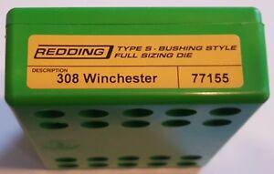 77155 REDDING TYPE-S FULL LENGTH BUSHING SIZING DIE - 308 WINCHESTER - BRAND NEW