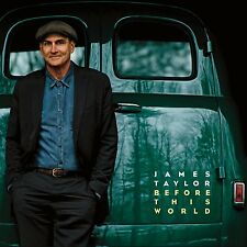 JAMES TAYLOR BEFORE THIS WORLD CD 2015