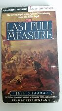 The Last Full Measure: A Novel of the Civil War Audiobook Jeff Shaara  cassettes