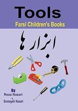 Farsi Children's Books : Tools by Somayeh Nazari and Reza Nazari (2017,...
