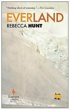 NEW Everland by Rebecca Hunt