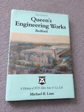Michael Lane STORY OF QUEEN'S ENGINEERING WORKS Bedford hardback W H Allen Sons