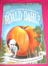 So You Think You Know Roald Dahl? by Clive Gifford (Paperback, 2005).