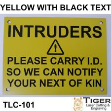 INTRUDERS WARNING SIGN - 20CM X 15CM IN YELLOW WITH BLACK TEXT TLC-101