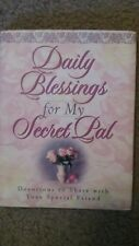 Daily Blessings For My Secret Pal: Devotions To Share With Your Special Friends