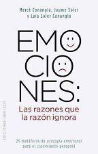 Emociones: las razones que la razon ignora Spanish Edition Coleccion Nueva Co