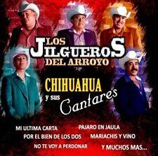 Los Jilgueros Del Arroyo: Chihuahua Y Sus Cantares  Audio CD