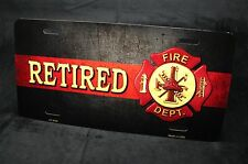 THIN RED LINE RETIRED FIREFIGHTER METAL ALUMINUM NOVELTY  CAR LICENSE PLATE TAG