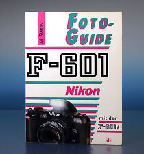 Foto Guide Nikon F-601 M.Simon Buch deutsch german book - (91245)