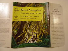 David Livingstone Foe of Darkness, Jeanette Eaton, Dust Jacket Only