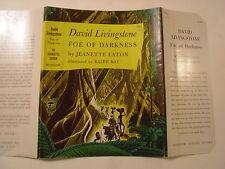 David Livingstone Foe of Darkness, Jeanette Eaton, Dust Jacket Only