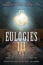 Eulogies III (Paperback or Softback)