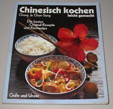 Chinesisch kochen leicht gemacht - die besten Original Rezepte + Küchentipps!