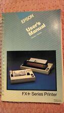 Epson FX+ Series Printer User's Manual Volume 1 Tutorial Y440991220 1984