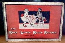 The Book of Little Black Brother : Emily Huntley : illus M E Voelcker 1st Ed