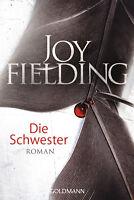 Joy Fielding - Die Schwester: Roman