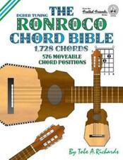 The Ronroco Chord Bible: Dgbeb Tuning 1,728 Chords (Paperback or Softback)