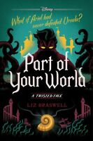 Part of Your World, Hardcover by Braswell, Liz, Like New Used, Free shipping ...