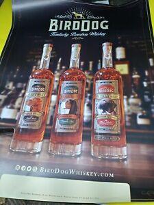 BirdDog Kentucky Bourbon Whiskey advertisement poster Bird Dog 2017 photographic