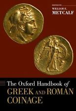 The Oxford Handbook of Greek and Roman Coinage (Oxford Handbooks)