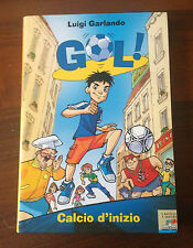 L50> Gol ! - Calcio d'inizio - Luigi Garlando - 2006