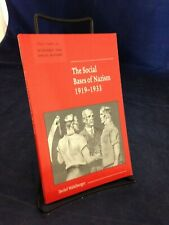 The Social Bases of Nazism 1919-1933 by Detlef Muhlberger (2003) VG PB 190812