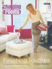 Changing Rooms: Finishing Touches: Styling Secrets to Transform Your-ExLibrary