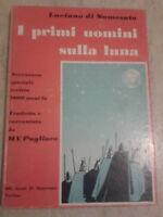 Luciano di Samosata - I PRIMI UOMINI SULLA LUNA - 1969 - 1° Ed. Scarrone