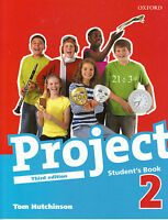 Oxford PROJECT Third Edition 2008 Level 2 Student's Book by Tom Hutchinson @NEW@