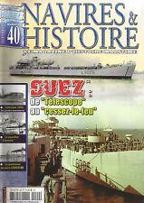 NAVIRES & HISTOIRE N° 40 SUEZ / EMDEN / INDOCHINE