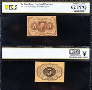 Amazing CRISP UNC 1st issue 5 cent Fractional Currency Note PCGS 62 PPQ!