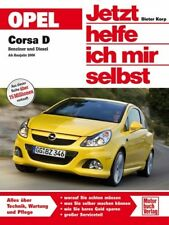 REPARATURANLEITUNG Opel Corsa D ab 2013 JETZT HELFE ICH MIR SELBST