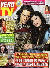 Vero Tv.Alessandra Mastronardi & Martin Rivas,Anita Caprioli,Enrico Papi,iii
