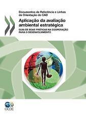 Aplicaçao Da Avaliaçao Ambiental Estratégic : Guia de Boas Práticas Na...