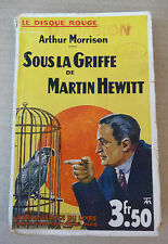 arthur morrison sous la griffe de martin hewitt la renaissance du livre 1932 ?