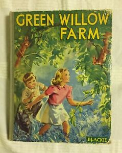 Green Willow Farm by Elizabeth Gould (1940s vintage hardback children's book)