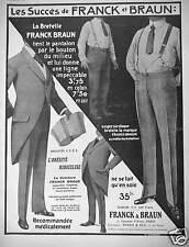 PUBLICITÉ 1913 LES SUCCÈS DE FRANCK BRAUN EXIGEZ SUR CHAQUE BRETELLE LA MARQUE