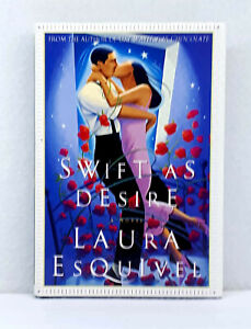 1st edition Swift as Desire by Laura Esquivel like new hardcover dust jacket