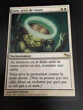 MTG MAGIC SHADOWMOOR RUNED HALO (FRENCH HALO SERTI DE RUNES) NM