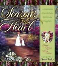 Seasons of the Heart: Celebration of Love Mothers & Daughters LOVELY GIFT!