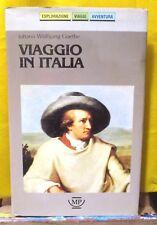 Goethe VIAGGIO IN ITALIA a cura di Milazzo - Messaggerie Pontremolesi 1990