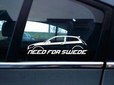 NEED FOR SWEDE sticker aufkleber - for Volvo C30 T5 / R-Design