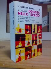 Arthur Clarke - ODISSEA NELLO SPAZIO e altre Fantavventure - 1967